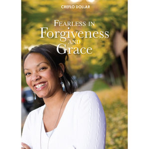 Fearless in Forgiveness and Grace