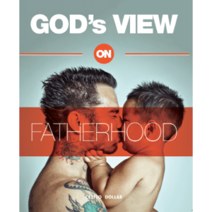 God's View on Fatherhood