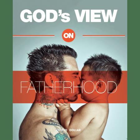 God's View on Fatherhood 1