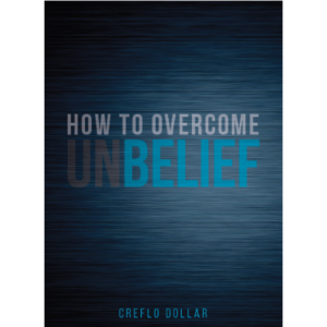 How to Overcome Unbelief