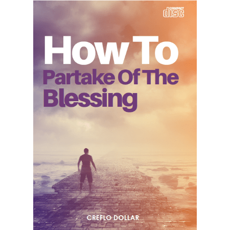 How To Partake of The Blessing 1