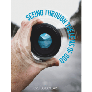 Seeing Through The Lens of God