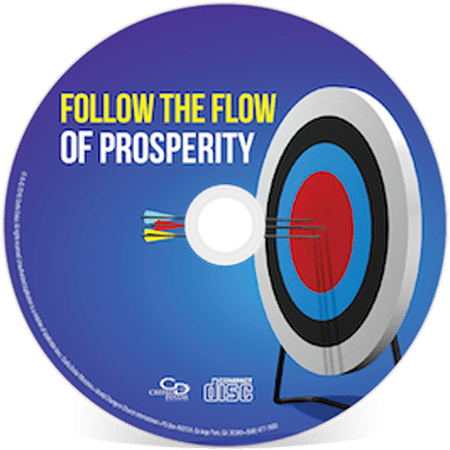 Follow The Flow of Prosperity