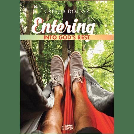 Entering Into God's Rest