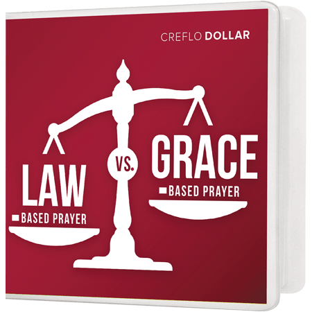 Law-Based Prayer vs. Grace-Based Prayer