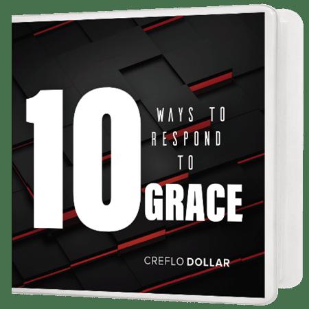 Ten Ways to Respond to Grace