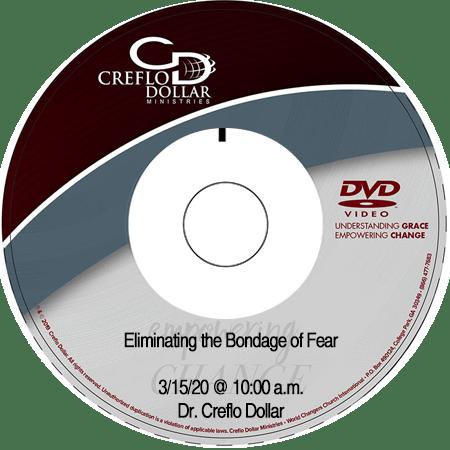 Eliminating the Bondage of Fear DVD