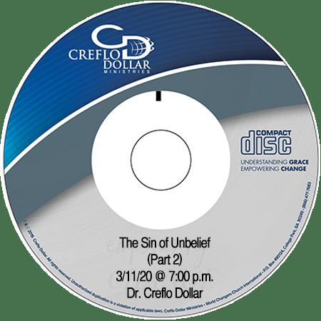 The Sin of Unbelief (Part 2) CD