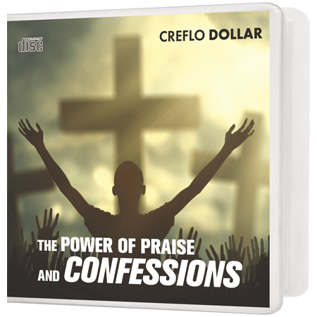 The Power of Praise and Confessions